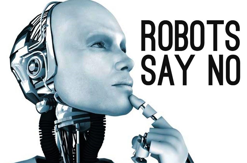 Roboții învață să spună NU și cum ai putea și tu